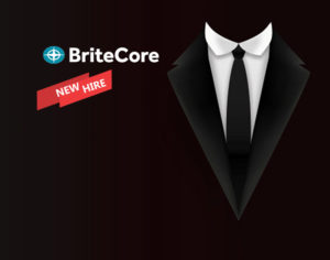 BriteCore Welcomes New Chief Product Officer and SVP of Services