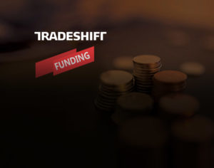 Tradeshift Announces up to $240 Million in New Funding and Sets Sights on Near-Term Profitability