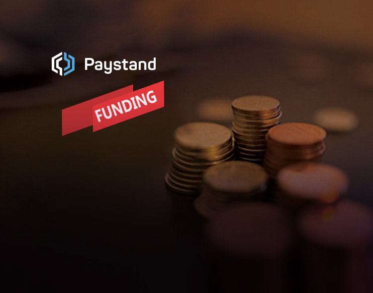 Paystand Raises $20M to Give Businesses a Frictionless, Open Infrastructure for Commercial Finance