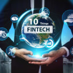 Eight Things to Expect from FinTech Innovations in The Next Decade