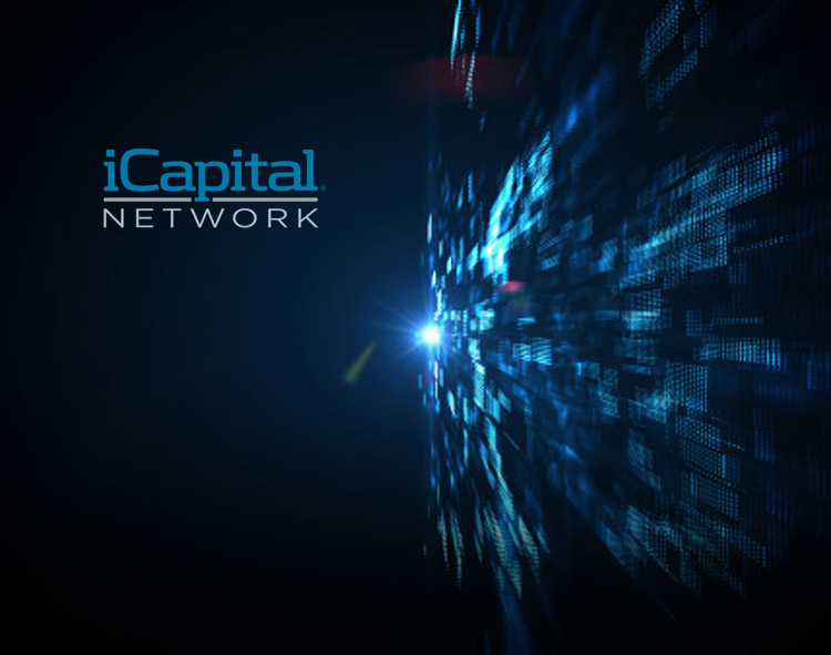 iCapital Network Leverages U.S. Success to Accelerate International Growth