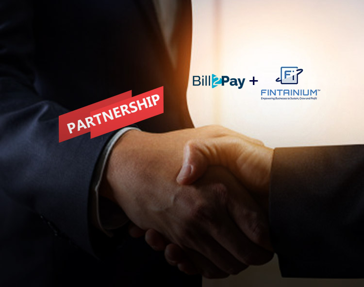 FINTAINIUM Inc Partners with Bill2Pay to enhance Integration between Payment Processing and Customer Engagement