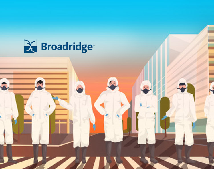 Financial Services Firms Accelerating Technology Transformation to Navigate the Pandemic, New Broadridge Study Finds