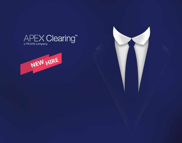 Apex Clearing Adds Two Industry Veterans to Leadership Team, Tricia Rothschild & Tom Valverde