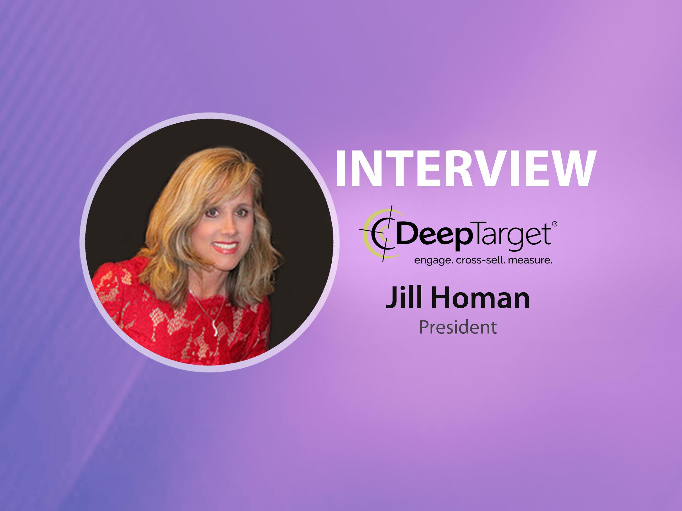 GlobalFintechSeries Interview with Jill Homan, President at DeepTarget