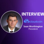 GlobalFintechSeries Interview with Sean Worthington, President at CloudCoin Consortium