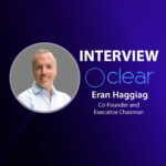 GlobalFintechSeries Interview with Eran Haggaig, Co-Founder and Executive Chairman at Clear