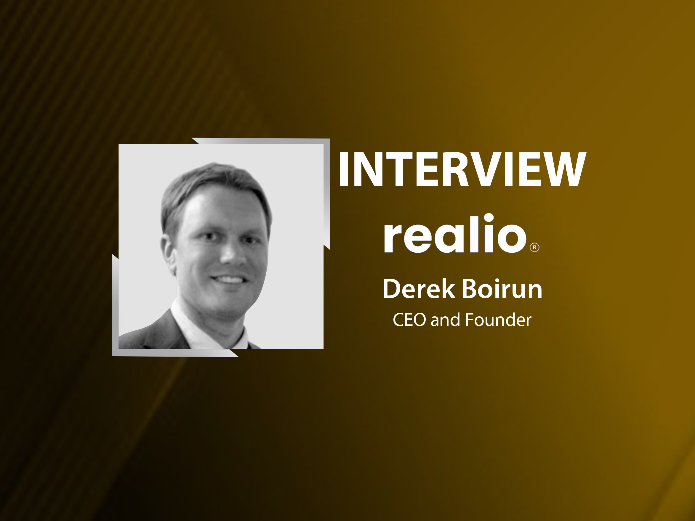 GlobalFintechSeries Interview with Derek Boirun, CEO and Founder at Realio