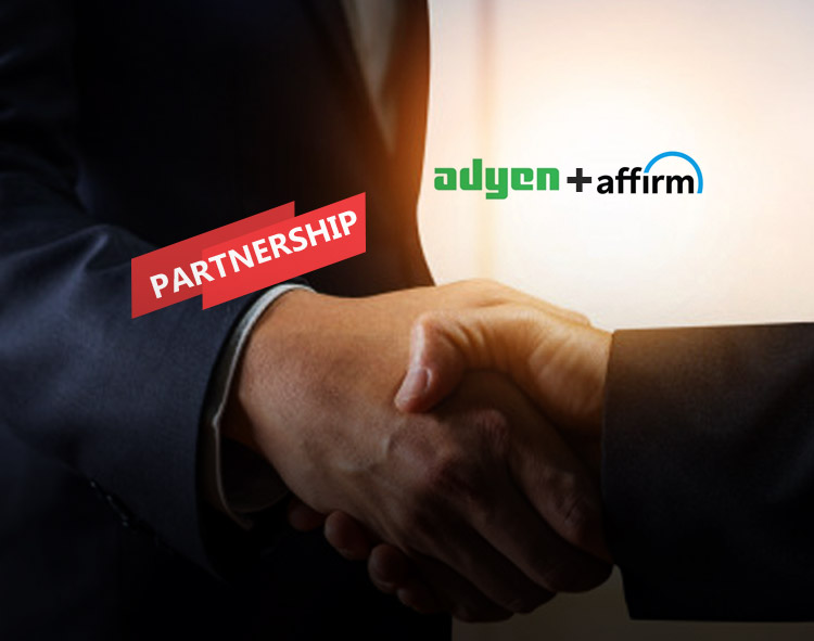 Adyen Partners with Affirm Making it Easier for Merchants to Provide a Transparent Pay-Over-Time Option at Checkout