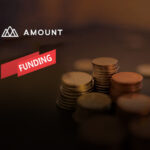 Amount Announces $81M in Series C Funding Led by Goldman Sachs