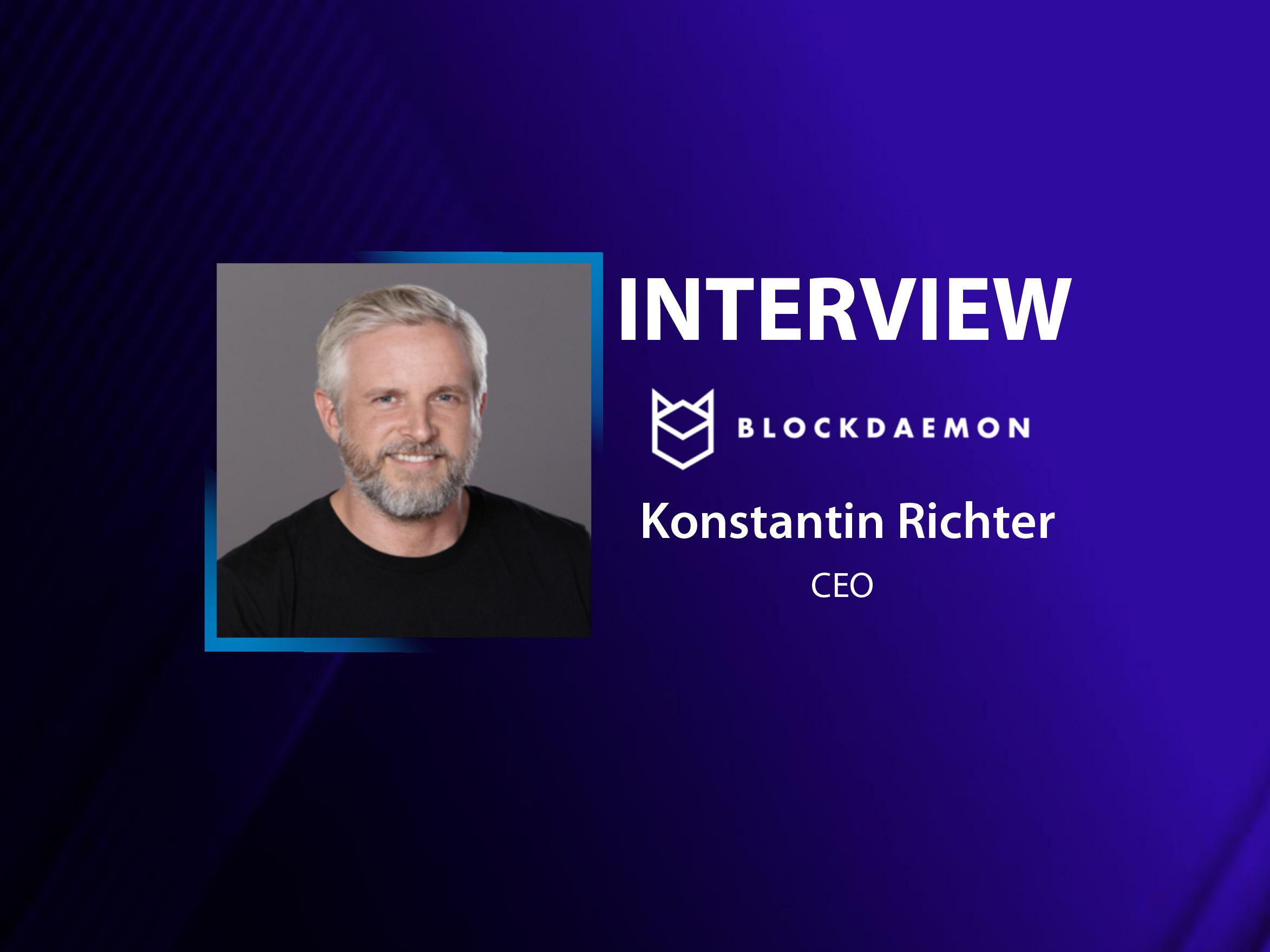 GlobalFintechSeries Interview with Konstantin Richter, CEO & Founder of Blockdaemon
