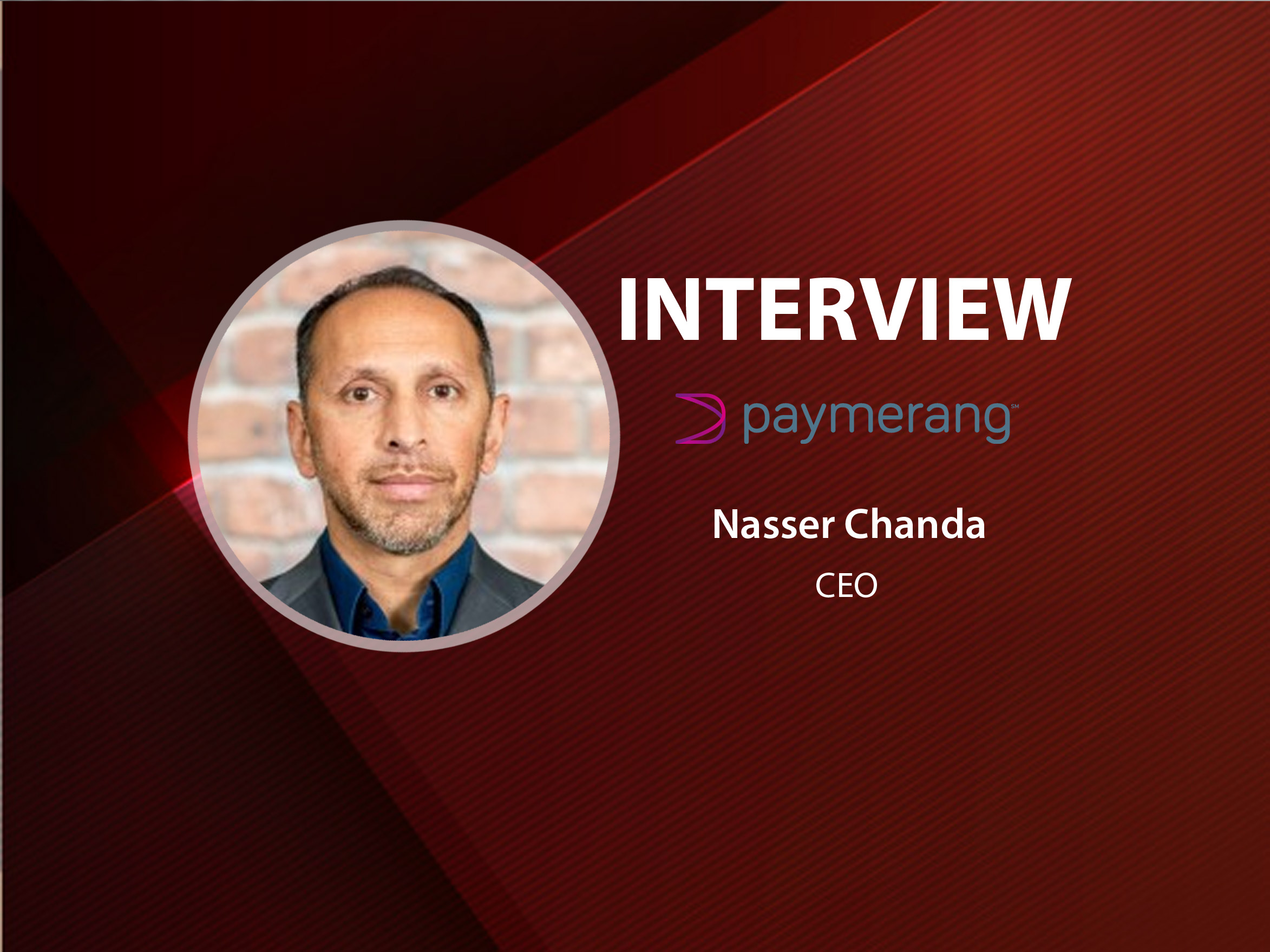 GlobalFintechSeries Interview with Nasser Chanda, CEO at Paymerang