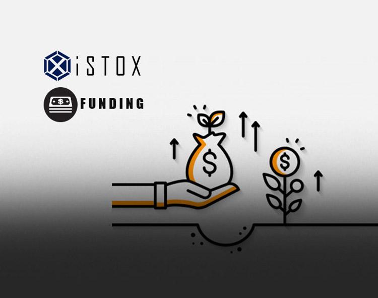 IStox Raises Series A Total to $50 Million