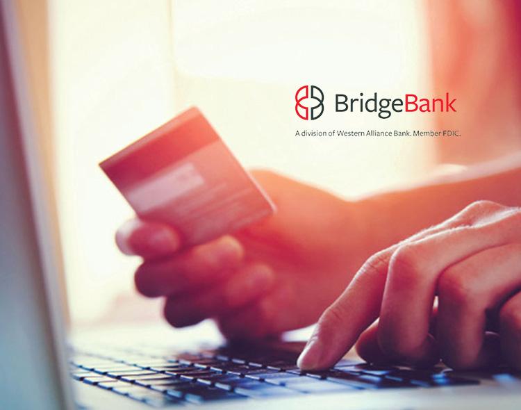 Bridge Bank's Business Escrow Services Group Launches New Paying Agent Platform